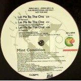 Mint Condition - Let Me Be The One 12""