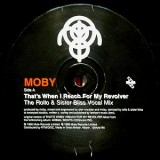 Moby - That´s When I Reach For My Revolver 12""