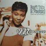 """Monica - Don´t Take It Personal 12"""""""
