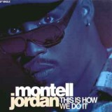 Montell Jordan - This Is How We Do It 12""