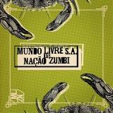 Mundo Livre SA / Nação Zumbi - Mundo Livre SA X Nação Zumbi LP
