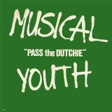 Musical Youth - Pass The Dutchie 7""