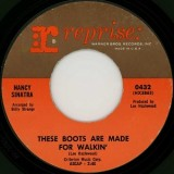 Nancy Sinatra - These Boots Are Made For Walkin 7""