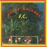 Novos Baianos - Novos Baianos F.C. LP
