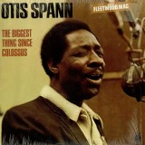 Otis Spann - The Biggest Thing Since Colossus LP