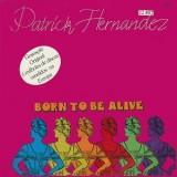 """Patrick Hernandez - Born To Be Alive (colorido) 12"""""""