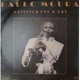 Paulo Moura - Gafieira Etc & Tal LP