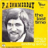 """PJ Sommerday - The Last Time 7"""""""