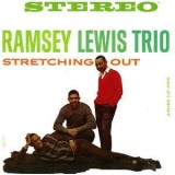 The Ramsey Lewis Trio - Stretching Out LP