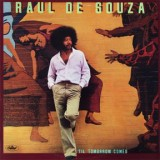 Raul de Souza - Til Tomorrow Comes LP