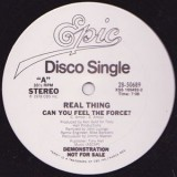 The Real Thing - Can You Feel The Force 12""