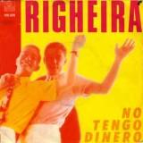 Righeira - No Tengo Dinero 7''