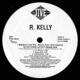 R. Kelly - I Believe I Can Fly 12""