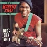 Robert Cray Band - Who´s Been Talkin LP