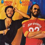 Robson Jorge & Lincoln Olivetti - Robson Jorge & Lincoln Olivetti LP
