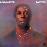 Ron Carter - Pastels LP