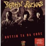 Rottin Razkals - Rottin Ta Da Core LP