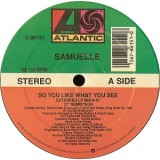 Samuelle - So You Like What You See 12""