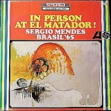 Sergio Mendes And Brasil ´65 - In Person At The El Matador LP