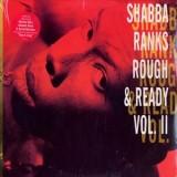 Shabba Ranks - Rough & Ready Volume II LP