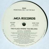 "Shai - The Place Where You Belong 12"""