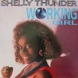 "Shelly Thunder - Working Girl 12"""