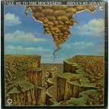 Shiva´s Heabdand - Take Me To The Mountains...Plus 2LP