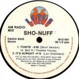 """Sho-Nuff - Tonite 12"""""""