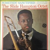 Slide Hampton Octet - Somethin Sanctified LP