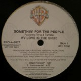 Somethin For The People - My Love Is The Shit 12""