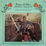 Sonny & Cher - All I Ever Need Is You LP