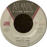 """Sonny & Cher - I Got You Babe 7"""""""