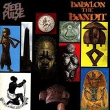Steel Pulse - Babylon The Bandit LP