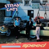 Stray Cats - Built For Speed LP