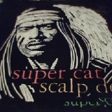 Super Cat - Scalp Dem 12""