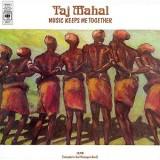 Taj Mahal - Music Keeps Me Together LP