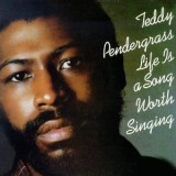 Teddy Pendergrass - Life Is A Song Worth Singing LP