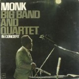 Thelonious Monk - Big Band And Quartet In Concert LP