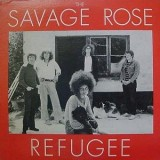 The Savage Rose - Refugee LP