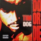 Tim Dog - Do Or Die LP