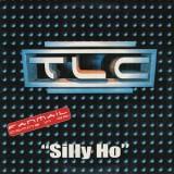 "TLC - Silly Ho 12"""