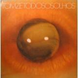 Tom Zé - Todos Os Olhos LP
