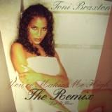 """Toni Braxton - You´re Makin Me High Remix 12"""""""