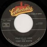 "Tony Joe White / Desond Dekker - Polk Salad Annie / Israelites 7"""