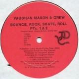 "Vaughan Mason & Crew - Bounce Rock Skate Roll 12"""