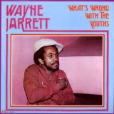 Wayne Jarrett - What´s Wrong With The Youths LP