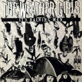 "Weather Girls - It´s Raining Men 12"""