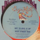 West Street Mob - Got To Give It Up 12""