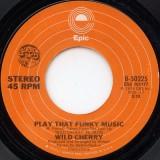 Wild Cherry - Play That Funky Music 7''