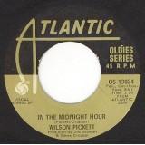 "Wilson Pickett - In The Midnight Hour 7"""